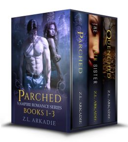 Parched, A Vampire Romance Novel Series (Books 1-3)