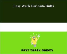 Easy Work For Auto Buffs