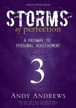 Storms of Perfection 3: A Pathway to Personal Achievement