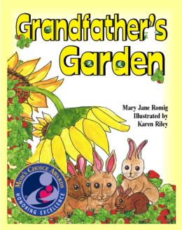 Grandfather's Garden (Mom's Choice Award Recipient)