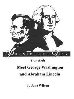 Presidents' Day for Kids! Meet George Washington and Abraham Lincoln: Fun Facts, Celebrate Freedom Poem, Patriotic Activities, and Phonics Games