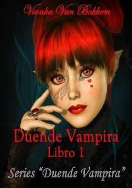 Duende Vampira (La Duende Vampira, #1)
