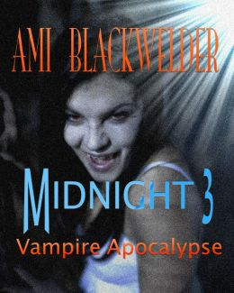 Midnight: Century of the Vampires, Book 3 (New Adult Vampire Dystopia)