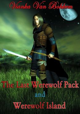 The Last Werewolf Pack and Werewolf Island