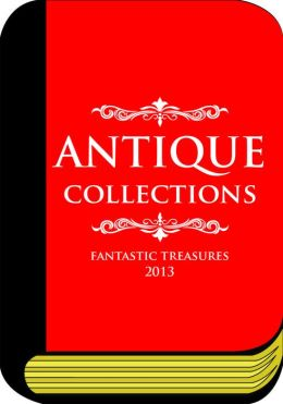Bible of Antique Collections & Treasures