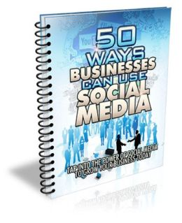 50 Ways Businesses Can Use Social Media