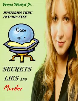 Secrets Lies and Murder (Psychic Detective)