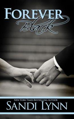 Forever Black (Forever Trilogy, #1)