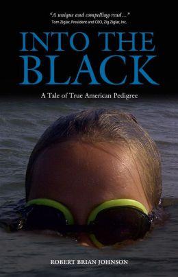 Into the Black: A Tale of True American Pedigree