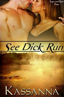 See Dick Run [Interracial Erotic Romance]