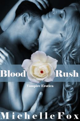 Vampire Erotica Blood Rush