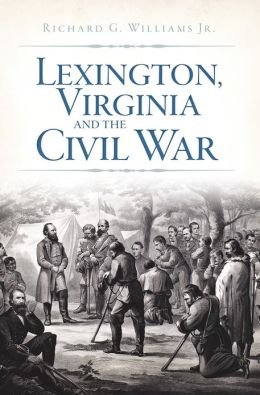 Lexington, Virginia and the Civil War