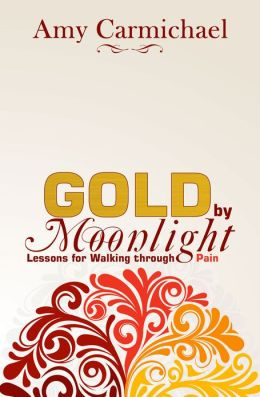 Gold by Moonlight: Sensitive Lessons from a Walk with Pain
