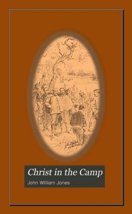 CHRIST IN THE CAMP, Annotated.