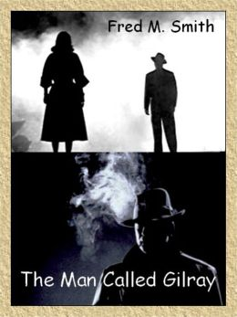 The Man Called Gilray