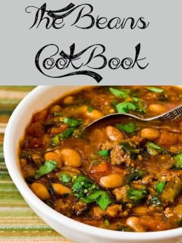 The Beans Cookbook (2397 Recipes)