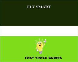FLY SMART - MAKE YOUR SAFE TRIP EVEN SAFER