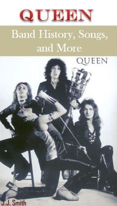 Queen: Band History, Songs, and More