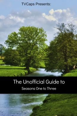 The Downton Abbey Companion: The Unofficial Guide to Season One to Three