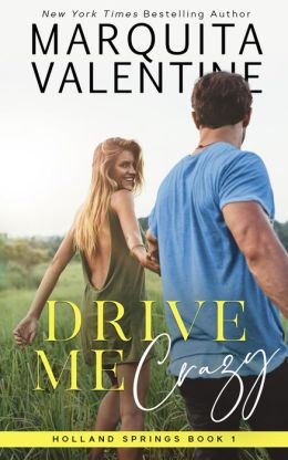 Drive Me Crazy (Holland Springs)