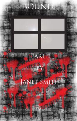 Bound Part 1(Dark fantasy thriller)