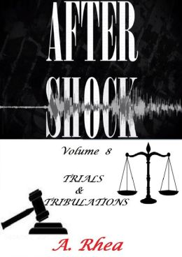 Aftershock: Trial & Tribulation