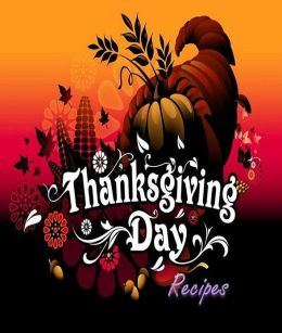 FYI Thanksgiving Day Recipes Cooking Tips - Countdown to Thanksgiving: How to Plan Ahead!