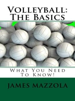 Volleyball: The Basics