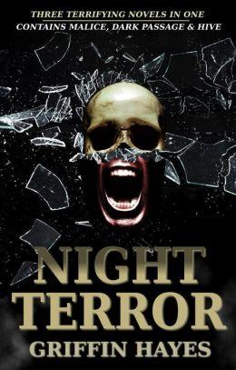 Night Terror (Includes Malice, Dark Passage and Hive)