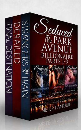 SEDUCED BY THE PARK AVENUE BILLIONAIRE Boxed Set