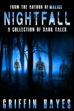 Nightfall (A Collection of Dark Tales)
