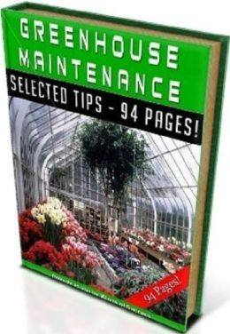 eBook on Way To Greenhouse Maintenance - Where The Grass Is Green All Year-Round...
