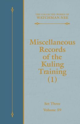 Miscellaneous Records of the Kuling Training (1)