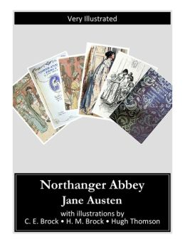 Northanger Abbey (Very Illustrated)