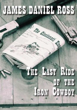 The Last Ride of The Iron Cowboy