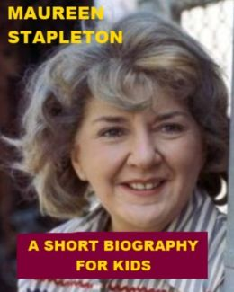 Maureen Stapleton - A Short Biography for Kids