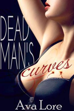 Dead Man's Curves (BBW Vampire Paranormal Erotic Romance)