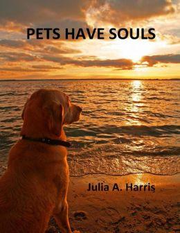 Pets Have Souls