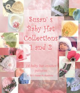 Susan's Baby Hat Collections #1 and #2