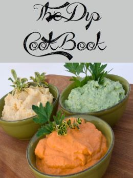 The Dip Cookbook (739 Recipes)