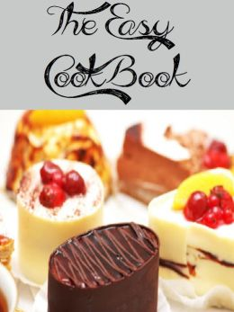 The Easy Cookbook (928 Recipes)
