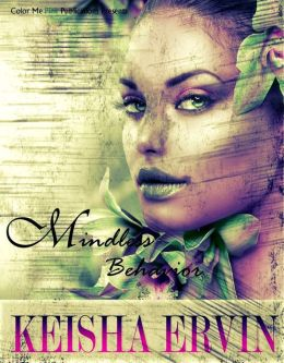 Mindless Behavior (Chapters 4-6)