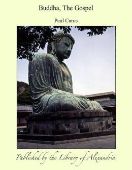 Buddha, The Gospel