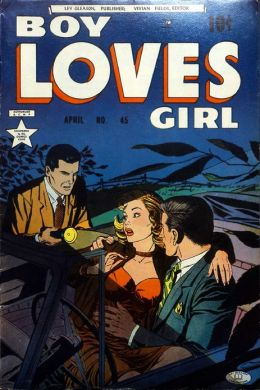 Boy Loves Girl Number 45 Romance Comic Book