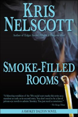 Smoke-Filled Rooms: A Smokey Dalton novel
