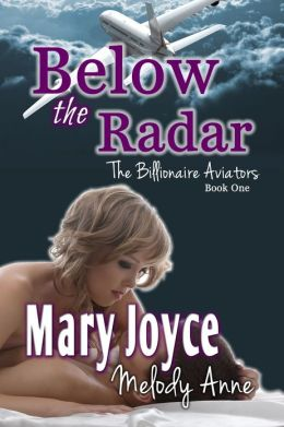 Below the Radar - The Billionaire Aviators - Book One