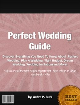 Perfect Wedding Guide :Discover Everything You Need To Know About Perfect Wedding, Plan A Wedding, Tight Budget, Dream Wedding, Wedding Invitationsand More!