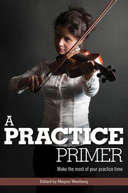 A Practice Primer
