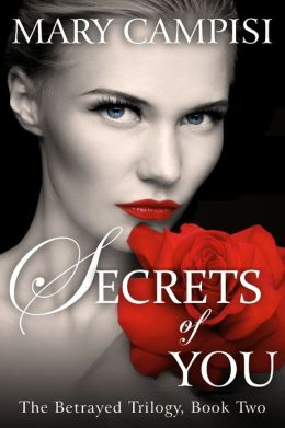 Secrets of You (The Betrayed Trilogy)