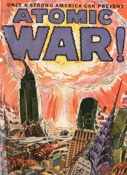 Atomic War Comic Books Issue No. 1 1953